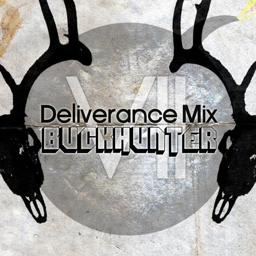 Deliverance Mix Vol VII - BUCKHUNTER