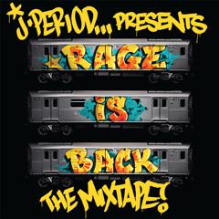 J.PERIOD Presents RAGE IS BACK [The Mixtape]