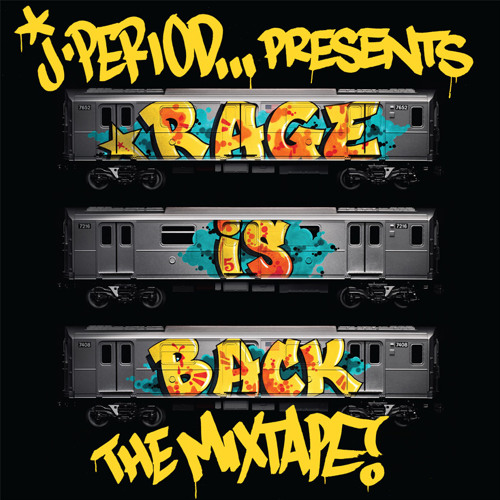 J.PERIOD Presents... #RAGEISBACK