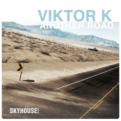 Viktor K - Another Road (Original Mix) [Skyhouse] [cut]