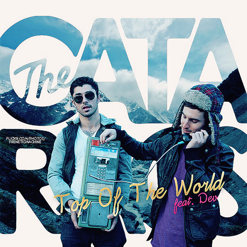 The Cataracs - Top Of The World (Max Sandler Remix)