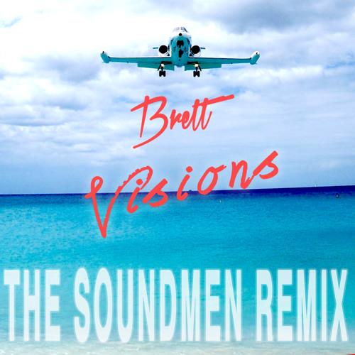 Brett - Visions (The Soundmen Remix)
