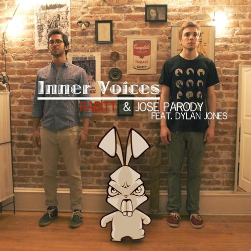 Inner Voices (Original Mix) - Rabitt & Jose Parody Feat. Dylan Jones