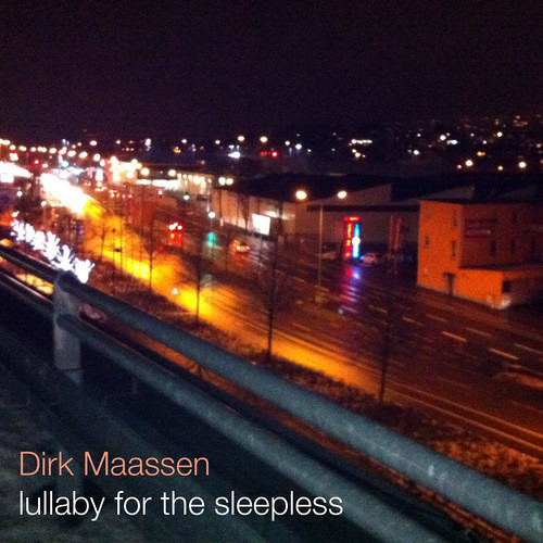 Dirk Maassen: Lullaby for the Sleepless