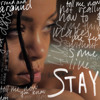 Rihanna - Stay ft. Mikky Ekko (Tiesto Remix)
