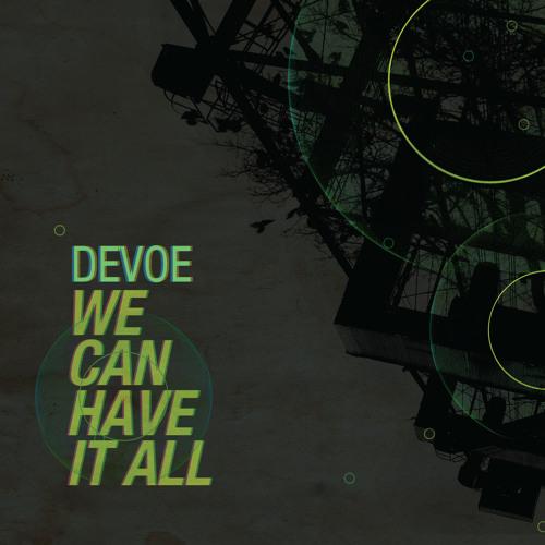 Jeff Devoe - We Can Have It All Dj Mix (DnB Part)