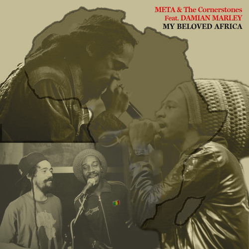 Meta & The Cornerstones feat. Damian Marley - My Beloved Africa [2013]