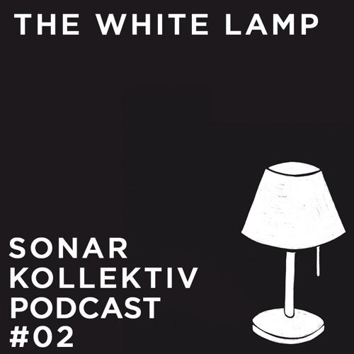 Sonar Kollektiv Podcast #02 - The White Lamp