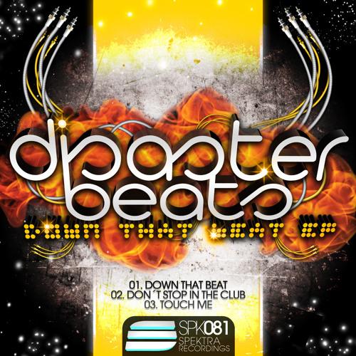 Disaster Beats - Down that beat / TOP 64 Beatport
