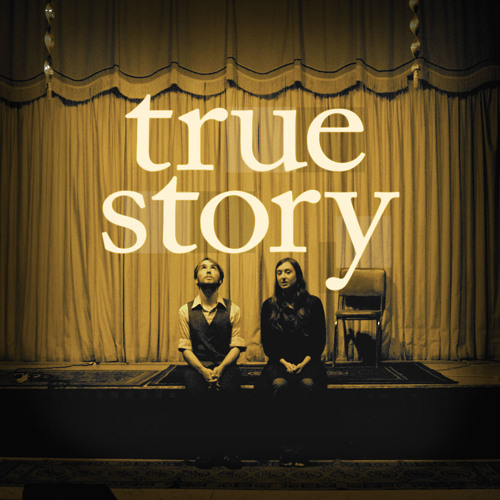 True Story Podcast Archive