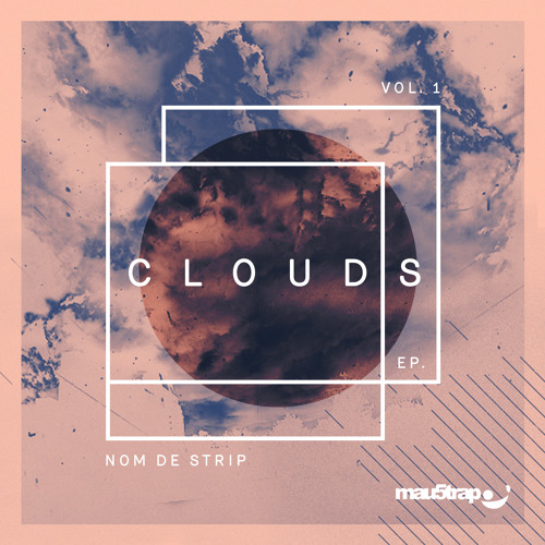 Nom De Strip - Clouds EP: Vol 1