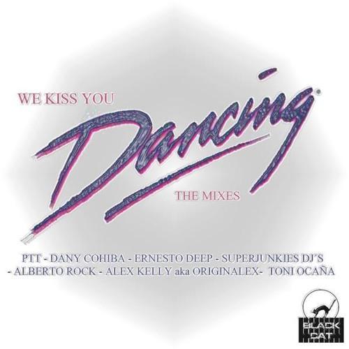 We kiss you . dancing  . ( Alex kelly nu disco darck remix )