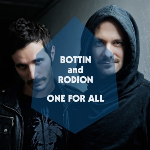 BOTTIN & RODION : ONE FOR ALL (radio edit)