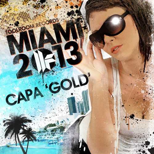 Capa - Gold - Toolroom Records Miami 2013 - Out 25.02.13
