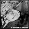 God and i don't speak - 14 songs full of love - 12 Was punk the best you could do