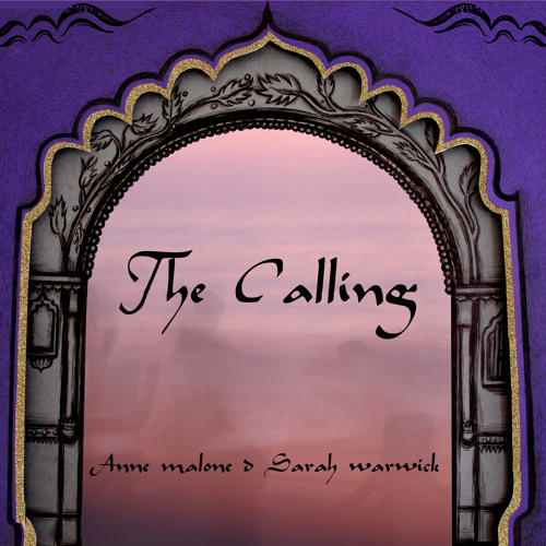 "3 DESERTSCAPE (the calling) ""The Heaven's Cloth"" anne malone & sarah warwick"