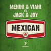 Menini & Viani vs Jack & Joy - Mexican - Festival Mix 2013