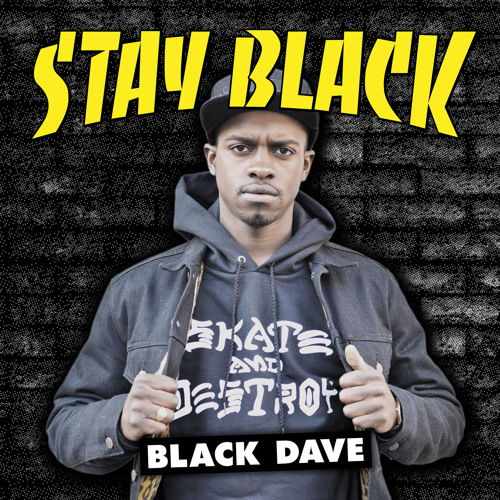 Black Dave -06 Thinkin about you - Stay Black