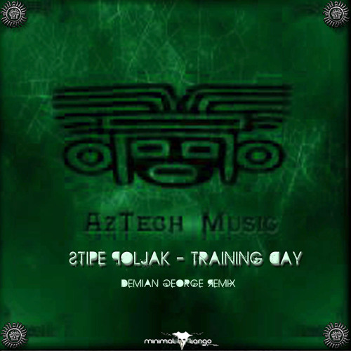 OUT NOW!!!! - Training Day - Stipe Poljak (Demian George RMX)
