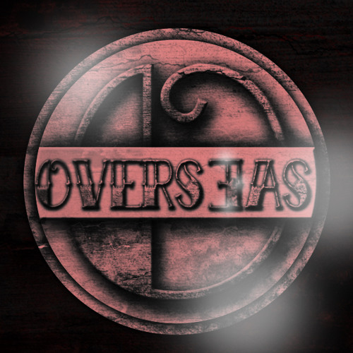 OversEas-I ll Never Stop