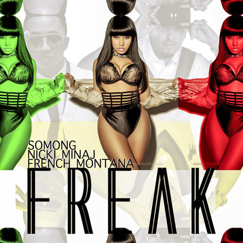 Freak - French Montana x Nicki Minaj x So