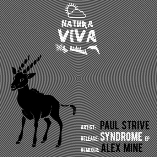 Paul Strive - Syndrome (Alex Mine Remix) [Natura Viva]