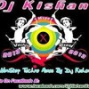 NIMIYA KE GANCHHIYA+DJ+KISH@N+NEW+MIX+9308387499