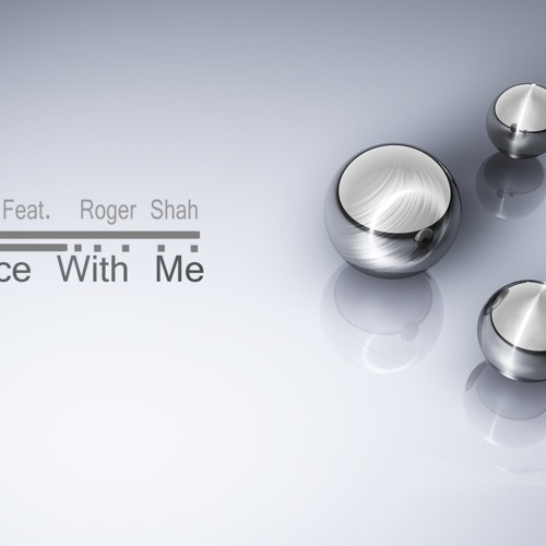 Wapo Feat.  Roger Shah – Dance With Me (Rmx)