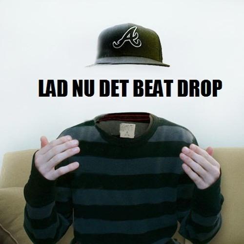 Lad nu det beat drop - Oliverlk (Demo)