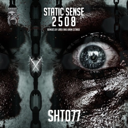 OUT NOW! Static Sense - 2508 EP [Shout Records]