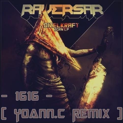 Dizelkraft - 1616 ( Yoann.C Remix )