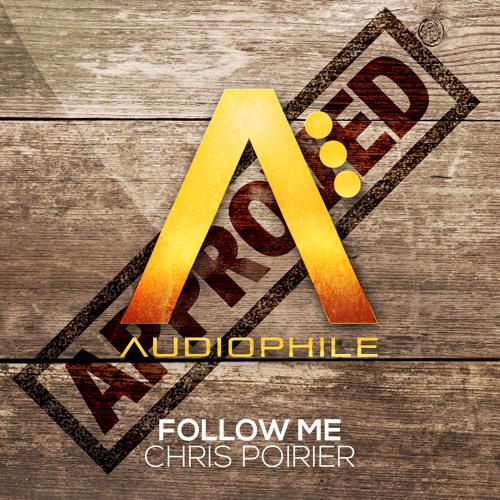 Chris Poirier - Follow Me (Original Mix) [FREE DOWNLOAD]