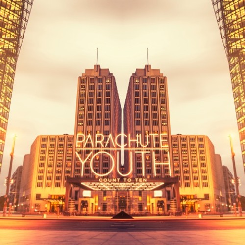 """Parachute Youth """"Count To Ten"""" (Moonbootica Dub Remix)"""