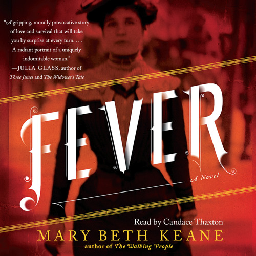 Fever Audio Clip by Mary Beth Keane