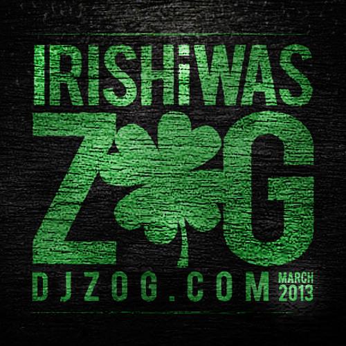 Irish I was Zog