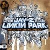JAY-Z AND LINKIN PARK - Numb Encore (peroperomusic tech remix)