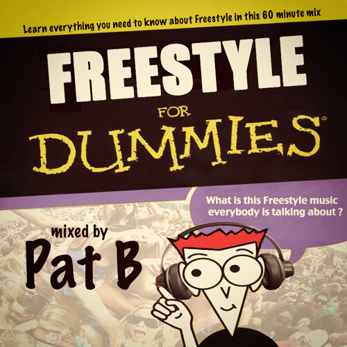 Pat B - Freestyle for Dummies