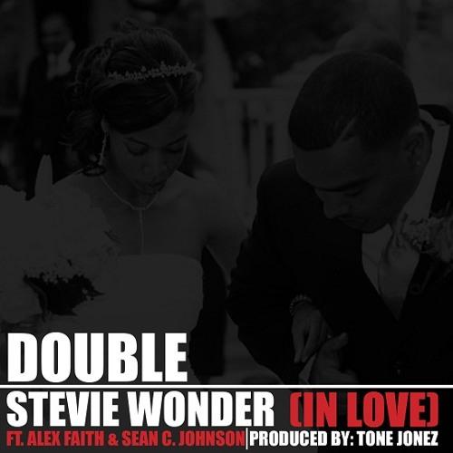 Double - Stevie Wonder (feat. Alex Faith & Sean C. Johnson)