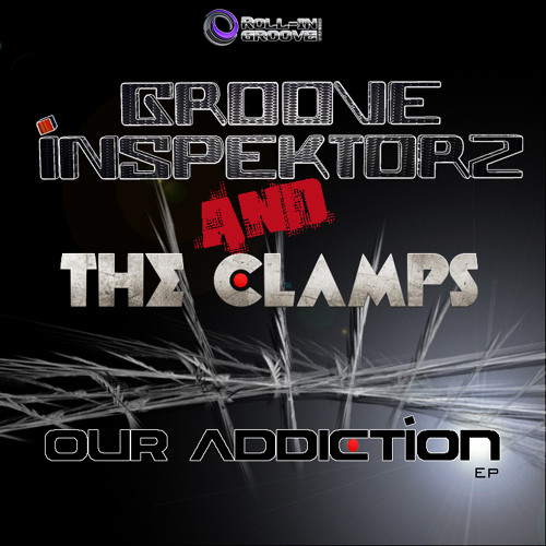 Our Addiction EP [Roll-In Groove Records]