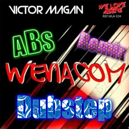 Victor Magan - Wenacom (Acid Bass Sound Dubstep Remix)