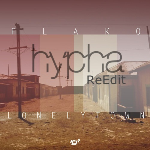 FLako ft. Dirg Gerner -Lonely Town (Hypha ReEdit)