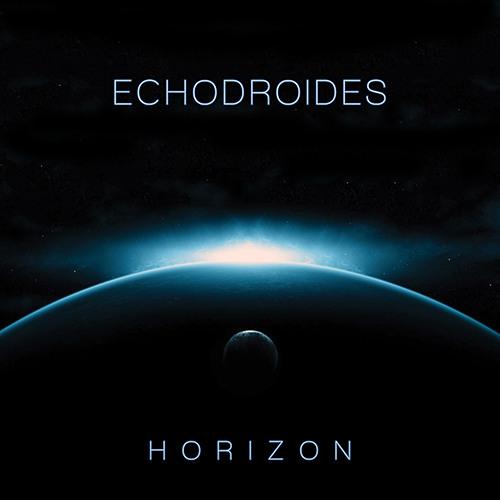 EchoDroides : Horizon EP (Lo-Fi Stream)