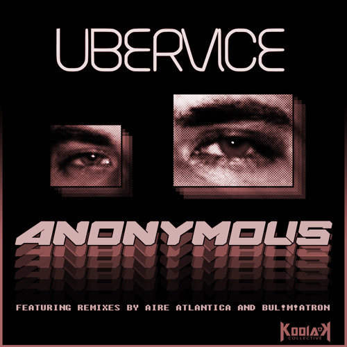 """UberVice - """"Anonymous EP"""" Streaming Preview"""