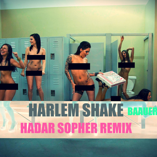 Harlem Shake - Baauer (Hadar Sopher Remix) Out Now !