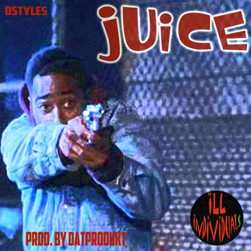 Ostyles - Juice (Prod. By datProdukt)