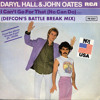 DARYL HALL & JOHN OATES - I CAN'T GO FOR THAT (DEFCON'S BATTLE BREAK MIX)