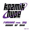 Falcord feat. Joy - Ocean Of Love (Kozmik Hype Recordings)