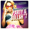 """Rita Ora How We Do """"PARTY AND BULLSHIT"""" DJ Rizzo Bootleg"""