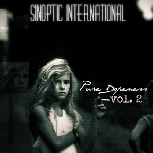 E.S. [Pure Dopeness_vol​.​2] hosted by Sinoptic International.