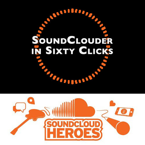 SoundClouder in Sixty Clicks